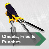 Chisels. Files & Punches