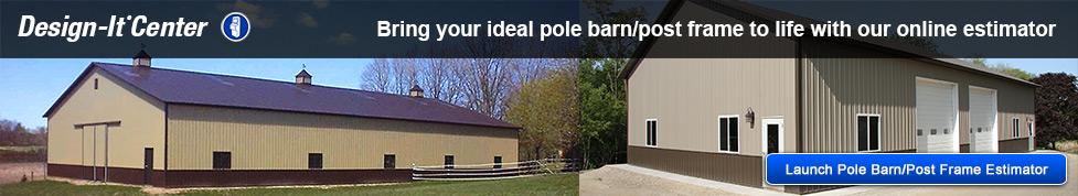 Pole barn post frame estimator at menards Online building estimator